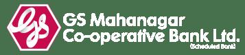 GS Mahanagar Co-operative Bank Limited
